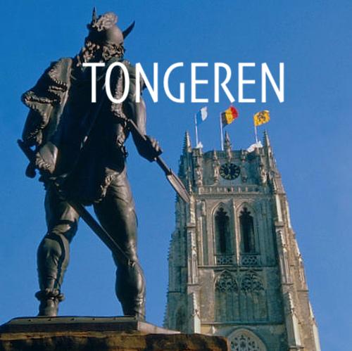 Tongeren, de Oudste Stad van België